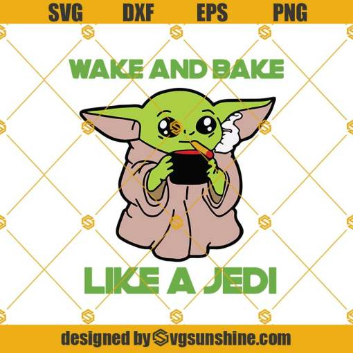 Wake And Bake Like A Jedi Svg, Trending Svg, Star Wars Svg