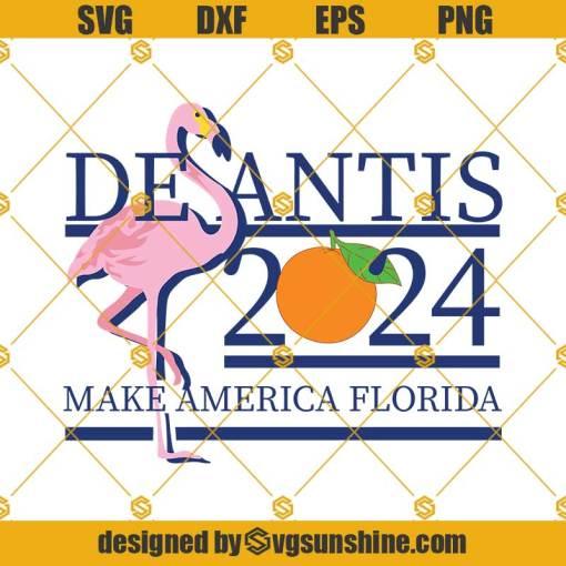 DeSantis 2024 America Florida Flamingo Svg, DeSantis 2024 Svg