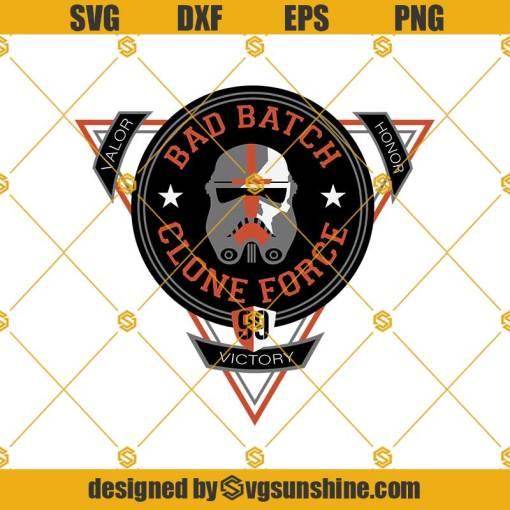 Star Wars The Bad Batch Clone Force Svg, Valor Svg, Victory Svg, Honor Svg