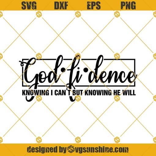 Godfidence Svg, Religious Svg, God is good svg, jesus svg, cross svg, christ svg, Religious svg