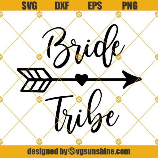 Bride Tribe SVG, Bride SVG Instant Download