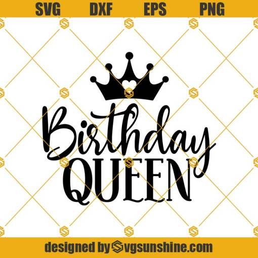 Birthday Queen Svg, Birthday Svg, Birthday Girl Svg