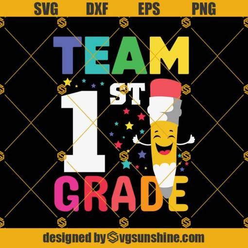 Team 1st Grade Pencil Back Svg, Graduation Svg, Kindergarten Svg, Pre K Svg, Back To School Svg