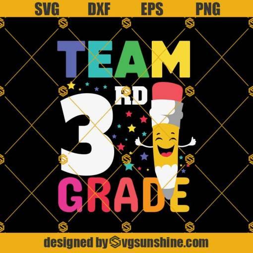 Team 3rd Grade Pencil Back Svg, Graduation Svg, Kindergarten Svg, Pre K Svg, Back To School Svg