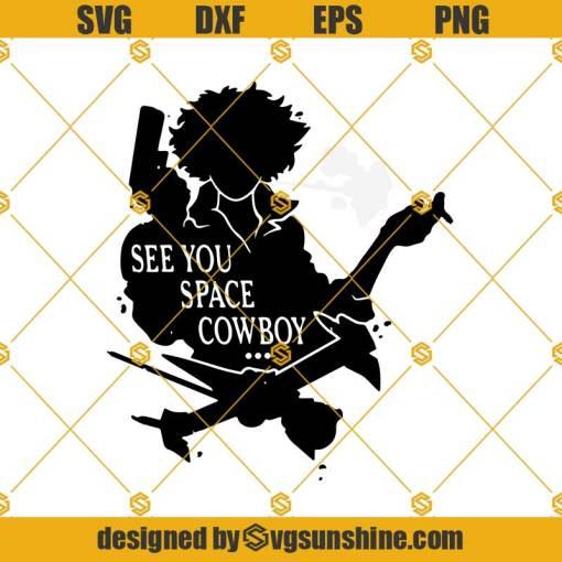Cowboy Bebop See You Space Cowboy Svg, Cowboy Bebop Svg