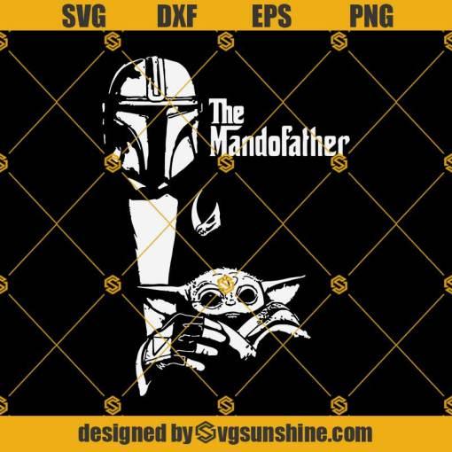 THE MANDOFATHER Svg, DAD Svg, Baby Yoda Svg, Fathers Day Svg, Mando Svg