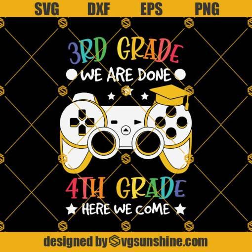 3rd GRADE Done 4th Grade Svg, Graduation Svg, Kindergarten Svg, Pre K Svg, Back To School Svg