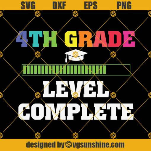 Graduation 4th Grade Level Complete Svg, Graduation Svg, Kindergarten Svg, Pre K Svg, Back To School Svg