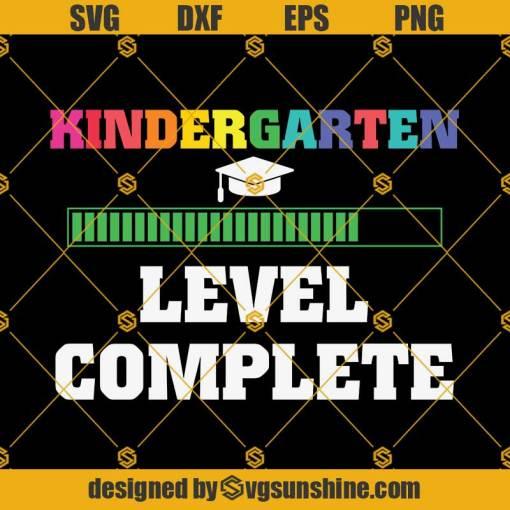Kindergarten Level Complete Graduation Svg, Graduation Svg, Kindergarten Svg, Pre K Svg, Back To School Svg