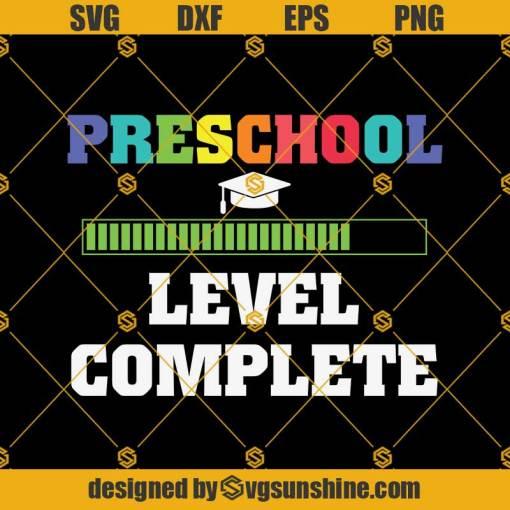 Preschool Level Complete Graduation Svg, Graduation Svg, Kindergarten Svg, Pre K Svg, Back To School Svg
