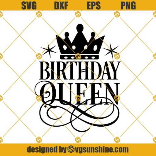 Birthday Queen SVG, Birthday Girl Svg, Birthday Svg,