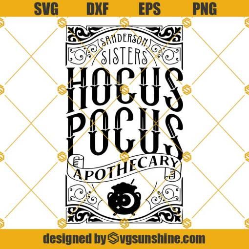 Sanderson Sisters Hocus Pocus Apothecary SVG, Halloween Sign Design SVG