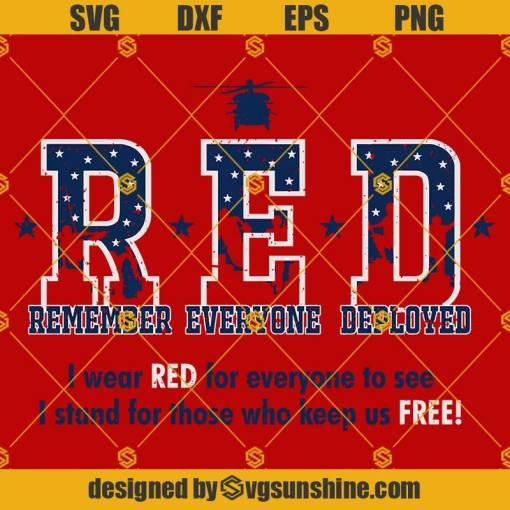 Remember Everyone Deployed SVG, RED Friday SVG, Military SVG, R.E.D. SVG, Military SVG Soldier SVG Veteran SVG