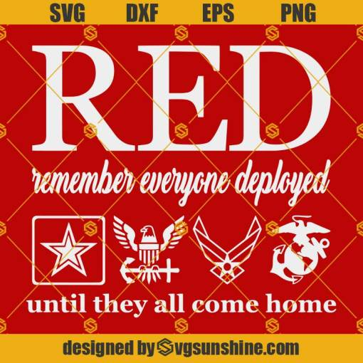 RED Remember Everyone Deployed SVG, RED Friday SVG, Military SVG Soldier SVG Veteran SVG