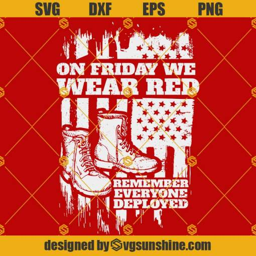 On Friday We Wear Red SVG Soldier Boots SVG Military SVG Combat boots SVG Remember Everyone Deployed SVG