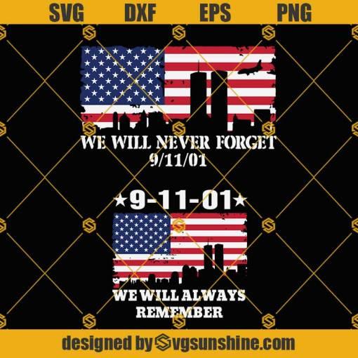 We Will Never Forget 911 Svg, World Trade Center 9/11 Svg, We will Always remember svg, American flag svg