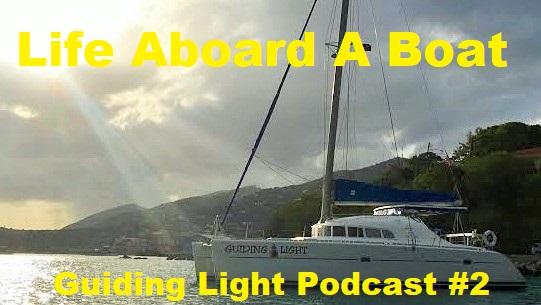 Episode 2 - Life Aboard