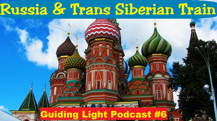 Russia & Trans Siberian Train Podcast
