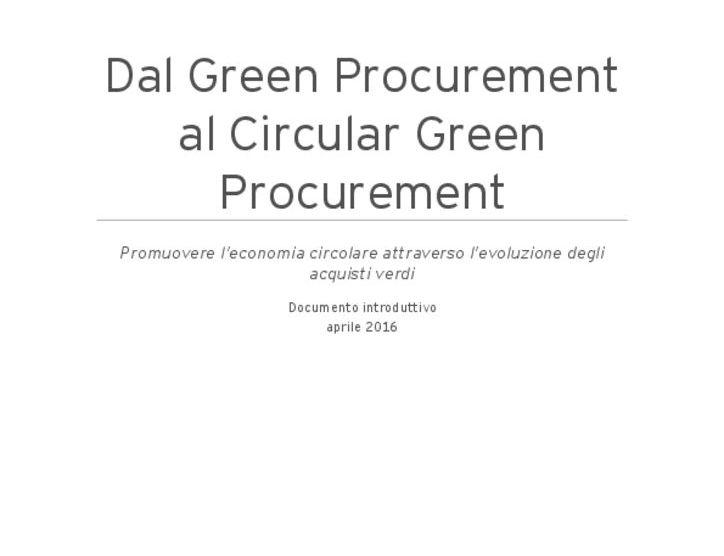 thumbnail of Agende21_Werner&Mertz_2016_Dal_Green_procurement_al_Circular_Green_Procurement