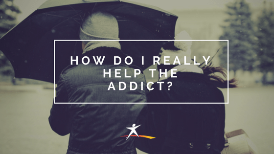 How do I really help the addict