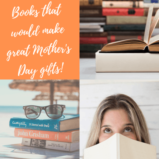 Books that Would Make Great Mother's Day Gifts | SwagGrabber