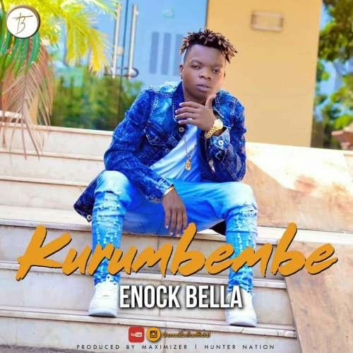Enock Enock Bella Kurumbembe Official Audio