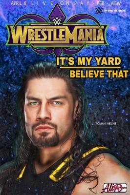 roman reigns wrestlemania poster
