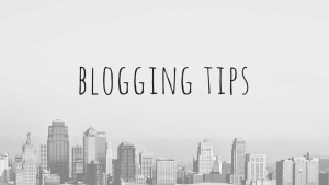 Why do we blog? - Thoughts and tips on how to Blog Better!