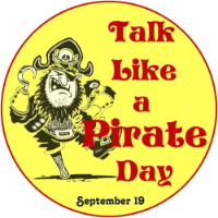 International Talk Like a Pirate Day be September 19!