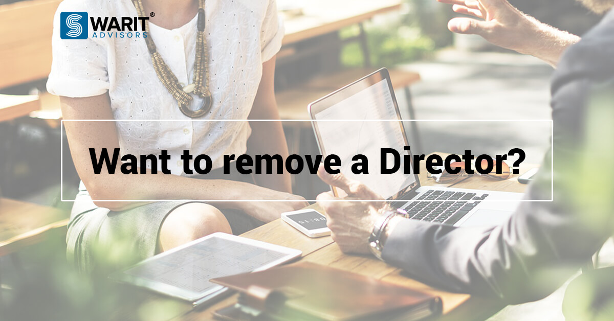 Want to remove a Director – What is the process?