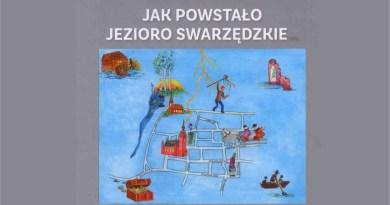 Polecamy: Jak powstało Jezioro Swarzędzkie… Anny Małyszki