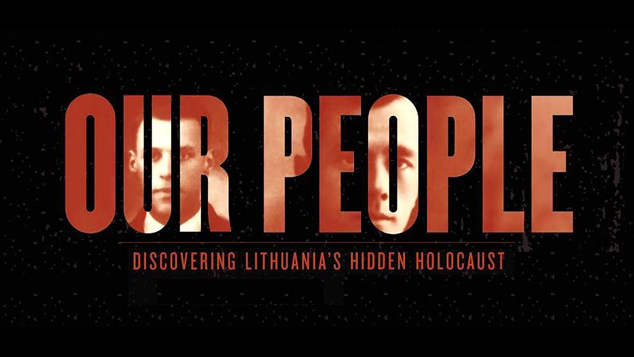 """Our People: Discovering Lithuania's Hidden Holocaust"" Book Talk"