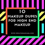 My Favorite Makeup Dupes for High End Makeup