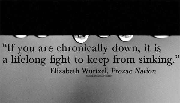 Elizabeth Wurtzel depression quote