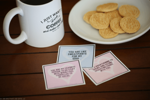 Sweatpants & Coffee Valentines