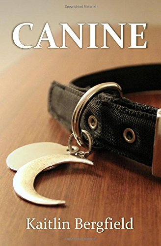 Canine by Kaitlin Bergfeld