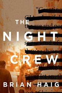 The Night Crew by Brian Haig