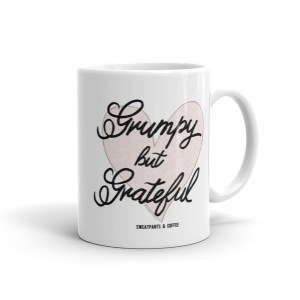 Grumpy But Grateful Mug