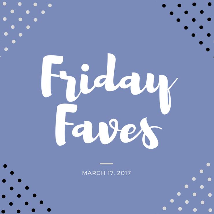 FridayFaves (1)
