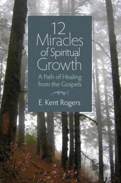 12 Miracles of Spiritual Growth