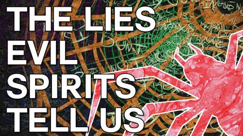 Swedenborg and Life Recap: The Lies Evil Spirits Tell Us 10