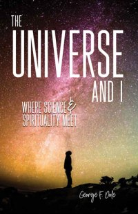 The Universe and I