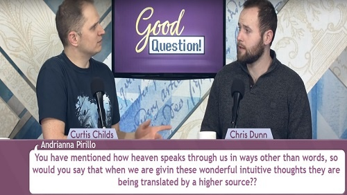 Curtis and Chris sit at the anchor desk, discussing the question about how heaven speaks through us.