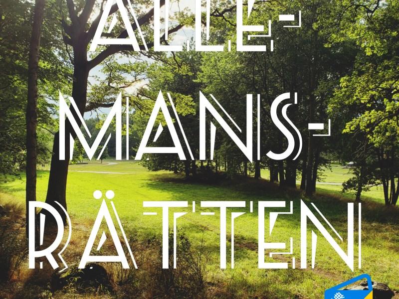 Allemansrätten in Sweden 瑞典郊野公共路權
