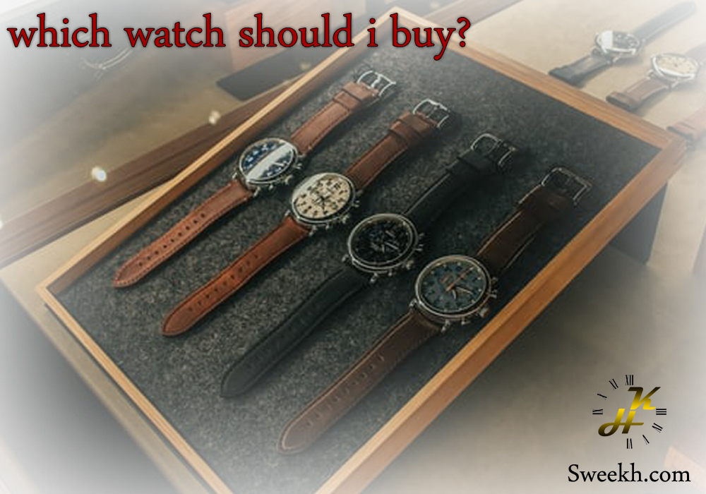 which watch should i buy