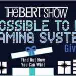 The Bert Show Gaming Giveaway Contest