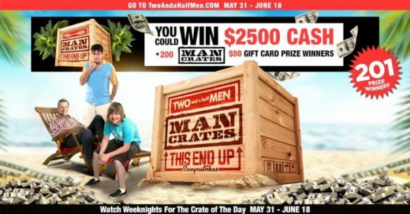 Two And A Half Men Man Crates This End Up Sweepstakes 2021