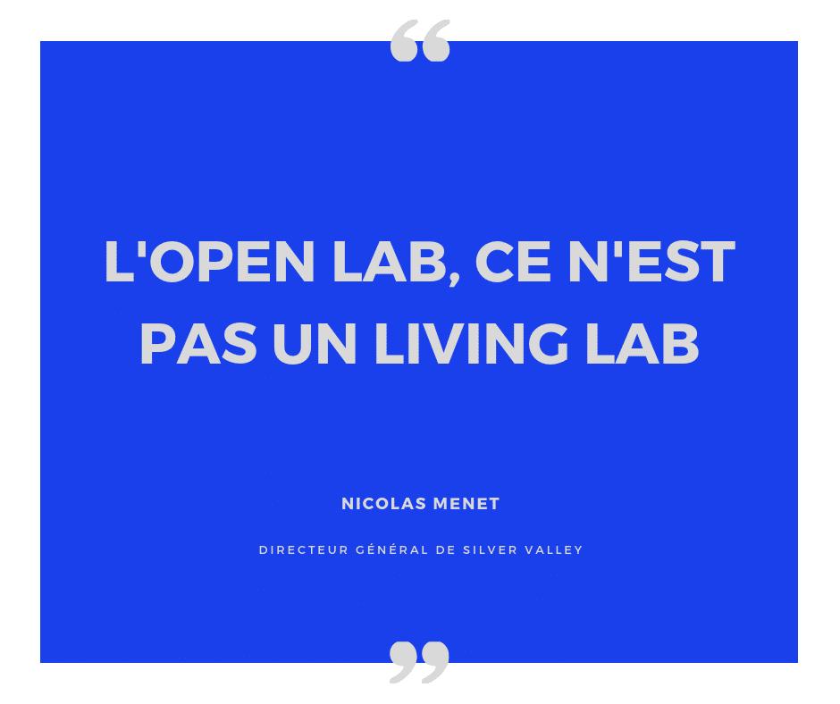 L'open Lab ce n'est pas un living lab nicolas menet à propos de l'open lab de silver valley