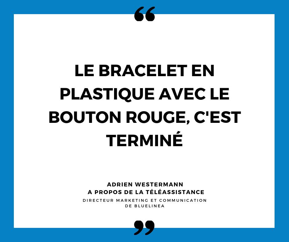 Adrien Westermann Bluelinea citation à propos du bouton d'alarme