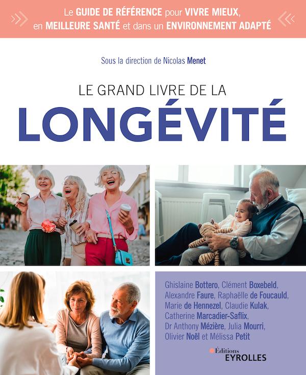 La couverture du grand livre de la longévité